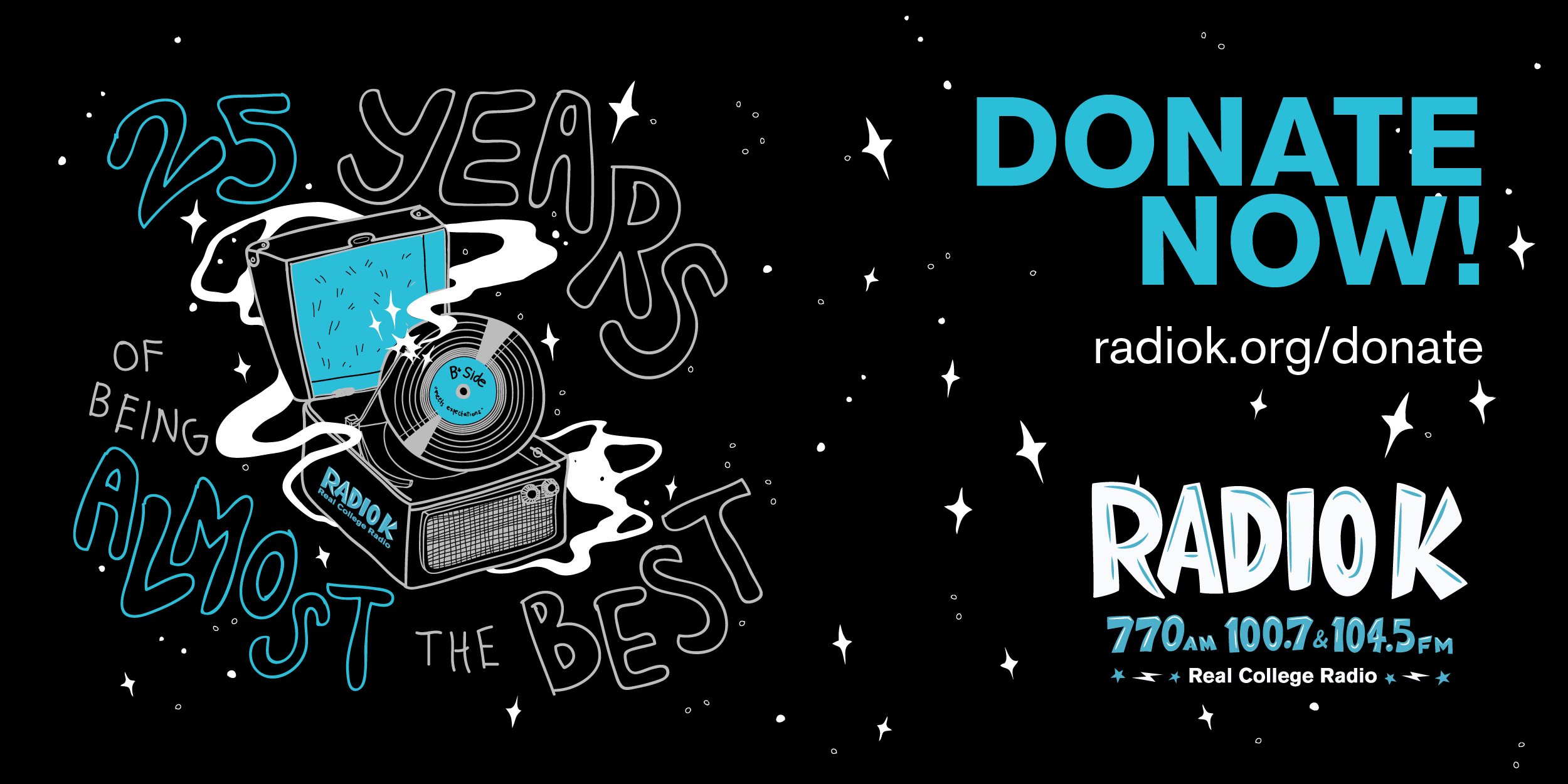 25 Years of Being Almost the Best. Donate now! radiok.org/donate