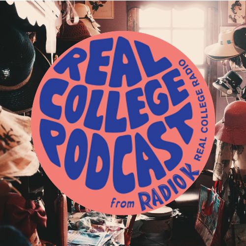 Real College Podcast: Spring Cleaning 2021